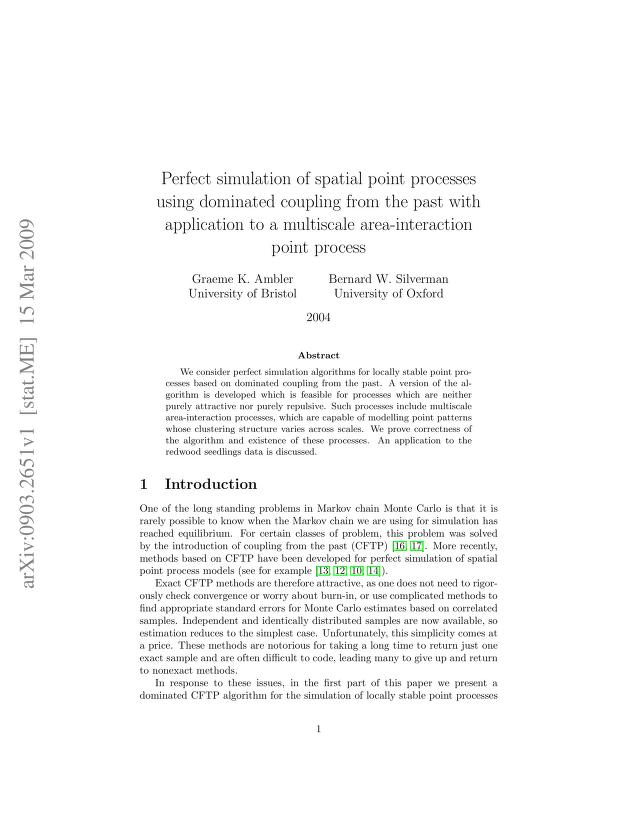 Graeme K. Ambler - Perfect simulation of spatial point processes using dominated coupling from the past with application to a multiscale area-interaction point process