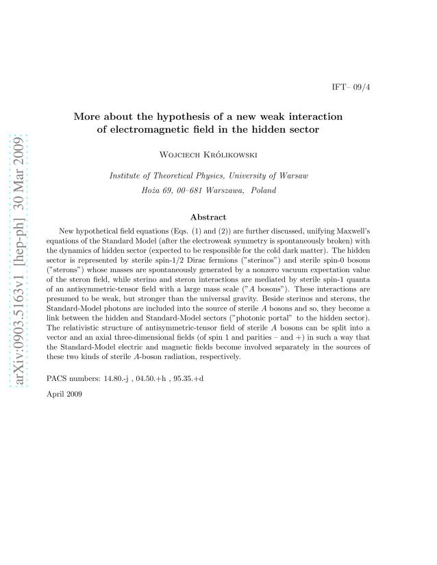 Wojciech Krolikowski - More about the hypothesis of a new weak interaction of electromagnetic field in the hidden sector