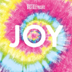 Bastille - Joy