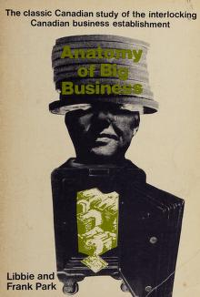 Cover of: Anatomy of big business | Libbie Campbell Park