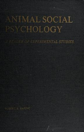 Cover of: Animal social psychology | Robert B. Zajonc