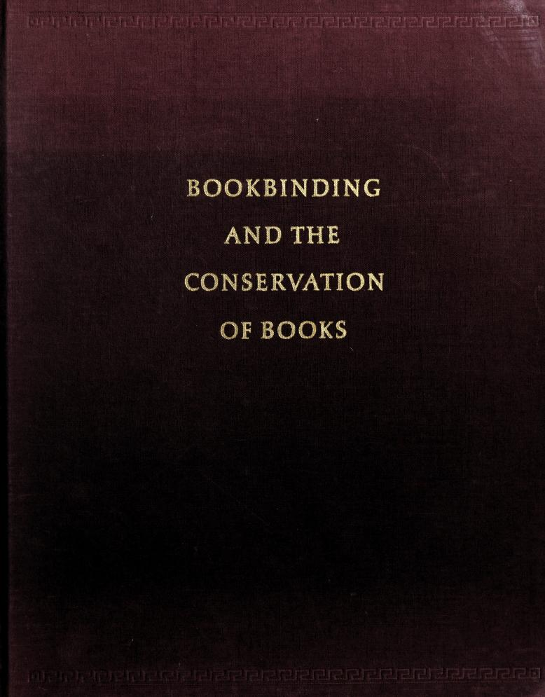 Bookbinding and the conservation of books by Roberts, Matt