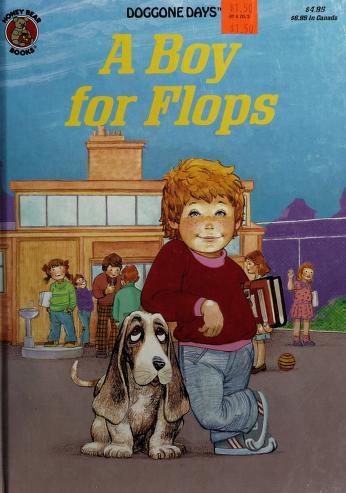 Cover of: A Boy for Flops (Doggone Days)   Eve Rose