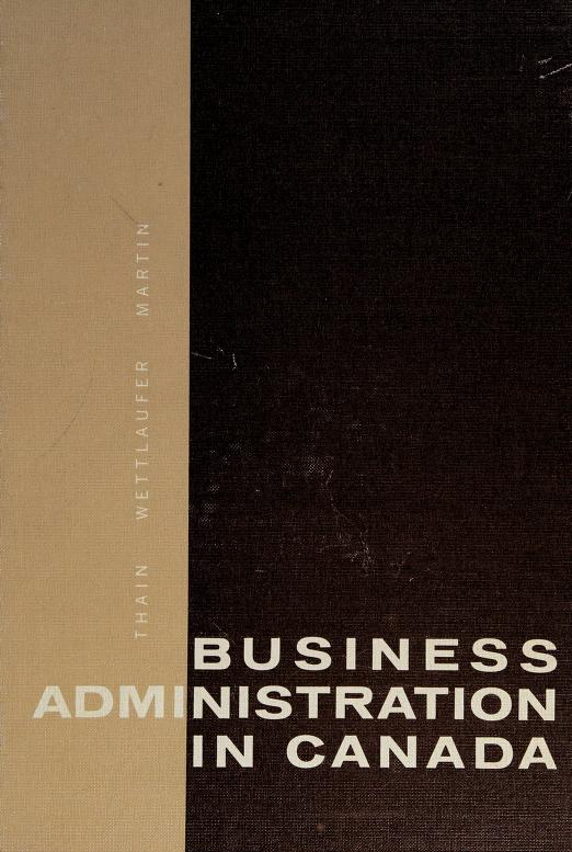 Business administration in Canada by Donald H. Thain