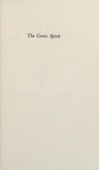 Cover of: The comic spirit, Boccaccio to Thomas Mann: Giovanni Boccaccio, Charles Dickens, Henry Fielding, Israel Zangwill, Thomas Mann.   Bernard Nicholas Schilling
