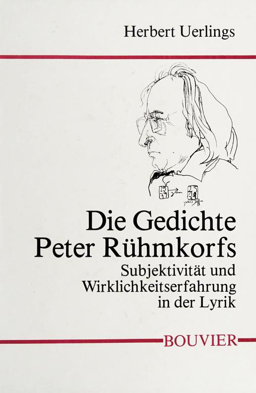 Die Gedichte Peter Rühmkorfs by Herbert Uerlings