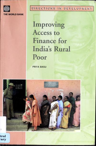 Improving access to finance for India's rural poor by Priya Basu