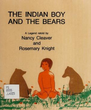 Cover of: The Indian boy and the bears   Nancy Cleaver
