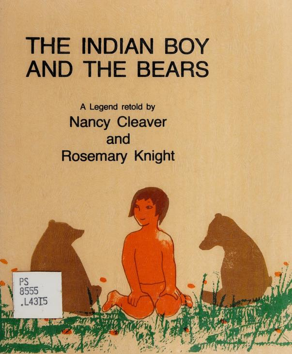 The Indian boy and the bears by Nancy Cleaver