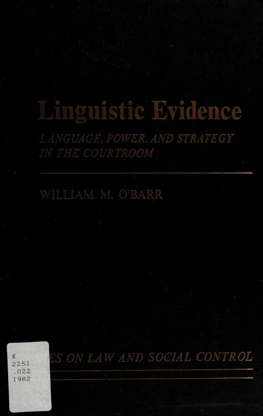 Linguistic evidence by William M. O'Barr