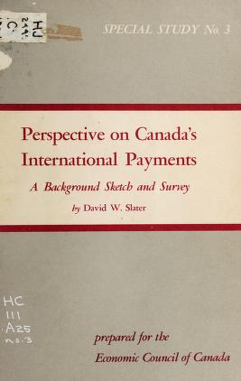 Cover of: Perspective on Canada's international payments | David W. Slater