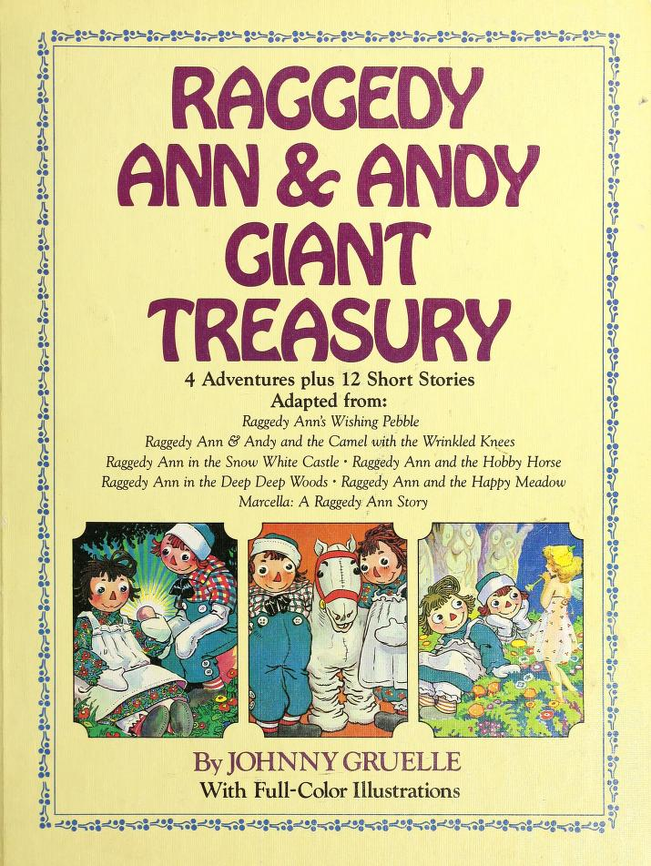 Raggedy Ann & Andy giant treasury by Golden, Nancy.