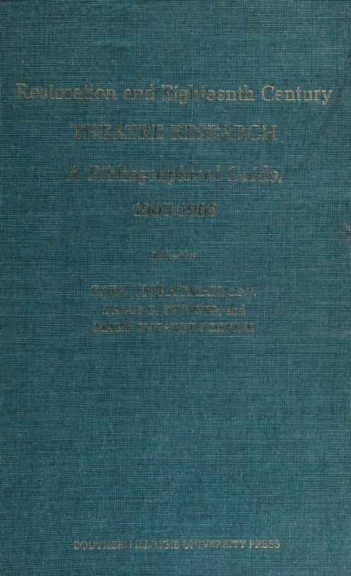 Restoration and eighteenth century theatre research by Carl Joseph Stratman