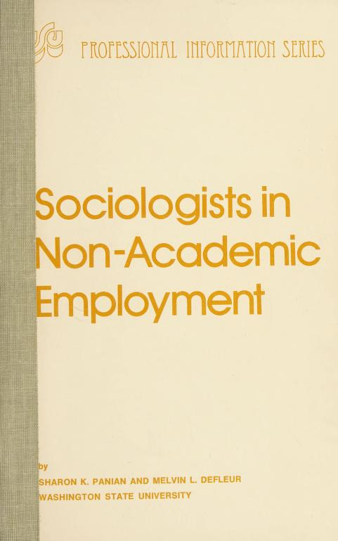 Sociologists in non-academic employment by Sharon K. Panian