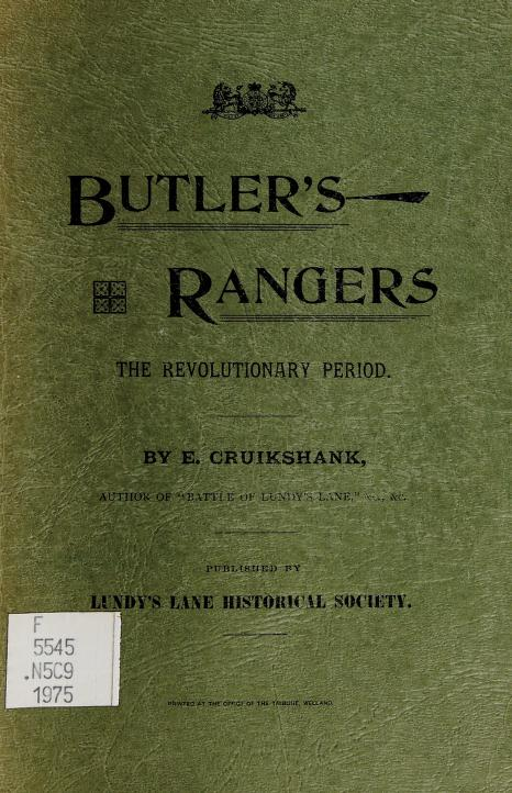 The story of Butler's Rangers and the settlement of Niagara by E. A. Cruikshank