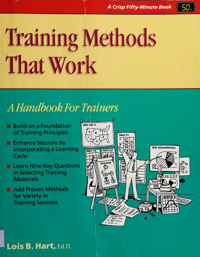 Training methods that work by Lois B. Hart