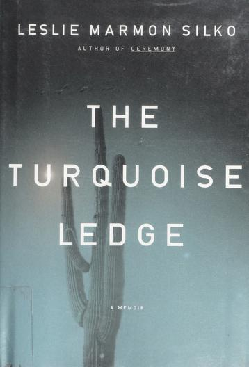 Cover of: The turquoise ledge | Leslie Marmon Silko