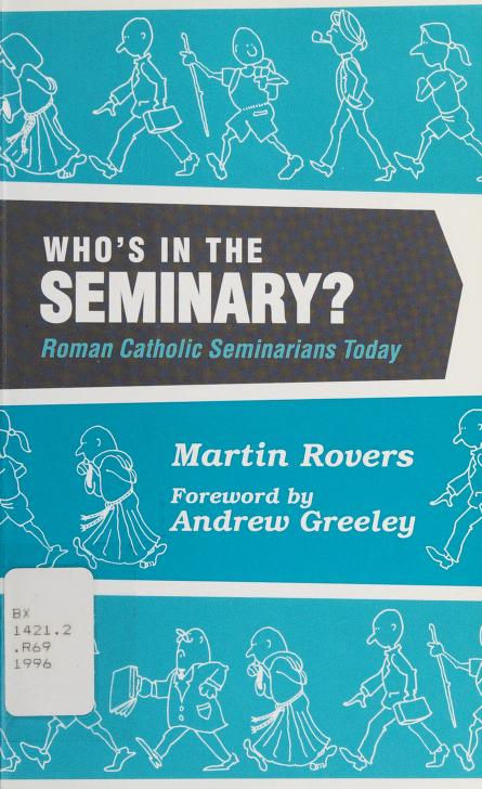 Who's in the seminary? by Martin W. Rovers