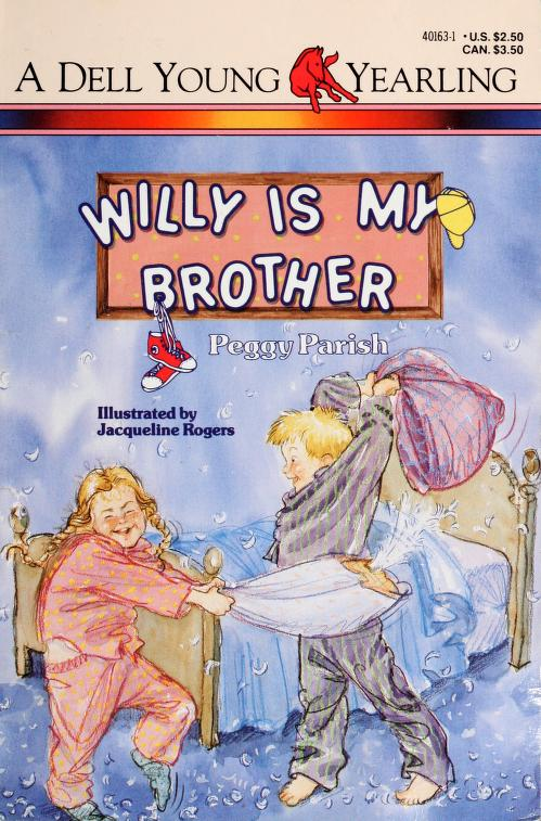 Willy is my brother by Peggy Parish